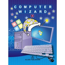 Allied Publishers Computer Wizard Class 2