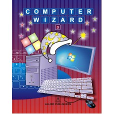 Allied Publishers Computer Wizard Class 3