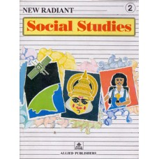 Allied Publishers New Radiant Social Studies Class 2