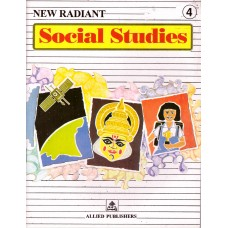 Allied Publishers New Radiant Social Studies Class 4
