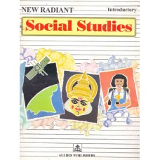 Allied Publishers New Radiant Social Studies-Introductory
