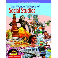 Allied Publishers Our Wonderful World of Social Studies Class 2