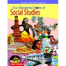 Allied Publishers Our Wonderful World of Social Studies Class 3